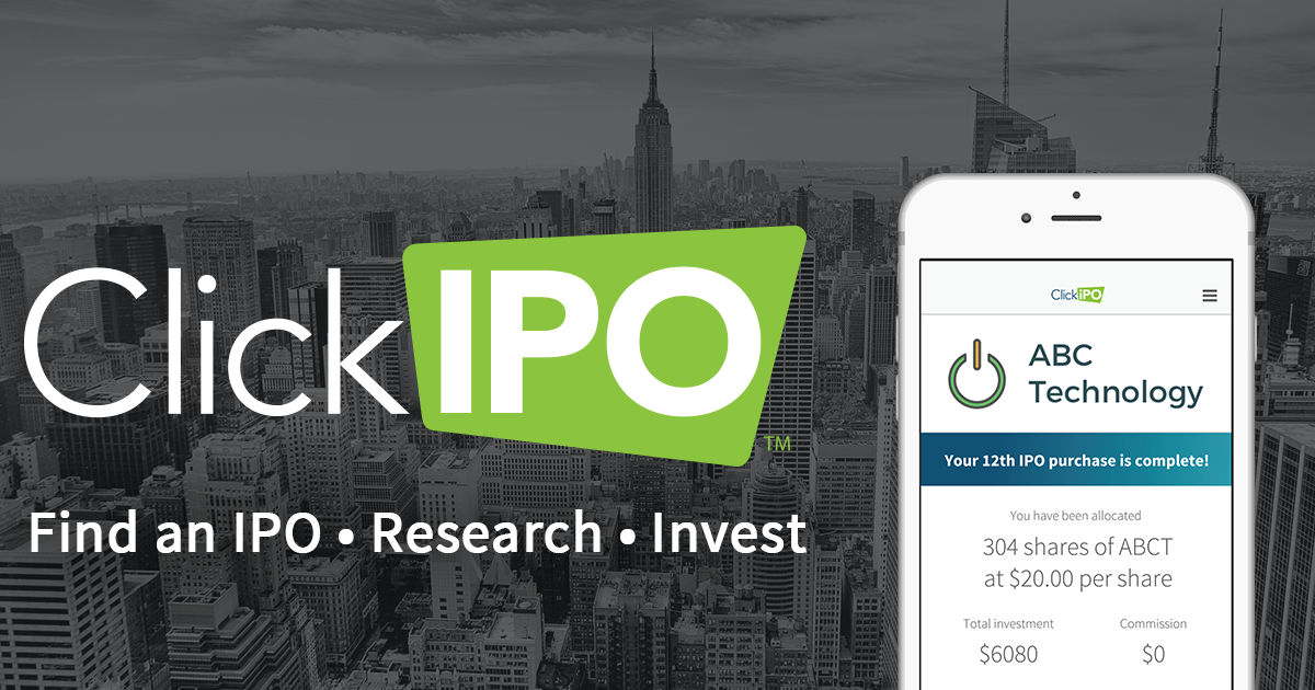 clickipo invest in ipos access to ipos using your existing brokerage